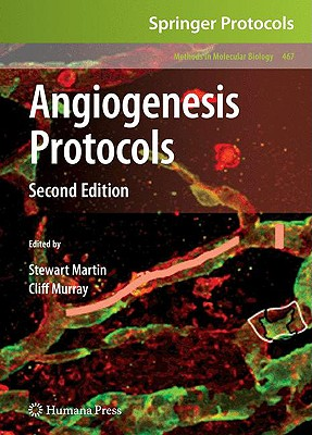 Angiogenesis Protocols By Martin, Stuart (EDT)/ Murray, Cliff (EDT)